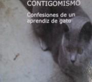 """Portada """"CONTIGOMISMO. Confesiones de un aprendiz de gato"""" (2011)"""